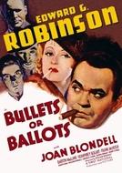 Balas ou Votos (Bullets or Ballots)