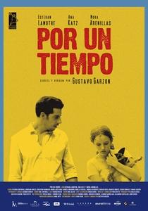 Por un Tiempo - Poster / Capa / Cartaz - Oficial 1
