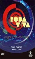 Roda Viva: Fidel Castro - Poster / Capa / Cartaz - Oficial 1