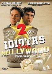 2 Idiotas em Hollywood - Poster / Capa / Cartaz - Oficial 1