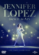 Jennifer Lopez: Dance Again (Jennifer Lopez: Dance Again)