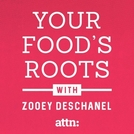 Your Food's Roots (Your Food's Roots)