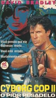 Cyborg Cop II - O Pior Pesadelo - Poster / Capa / Cartaz - Oficial 2