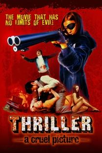 Thriller - Um Filme Cruel - Poster / Capa / Cartaz - Oficial 9