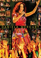 Daniela Mercury - Bale Mulato ao Vivo (Daniela Mercury: Bale Mulato ao Vivo)