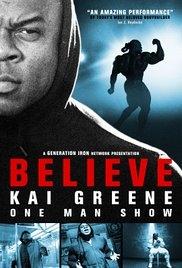 Kai Greene: Believe - Poster / Capa / Cartaz - Oficial 1
