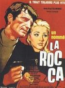 Um Homem Chamado Rocca (Un nommé La Rocca)