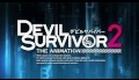 Devil Survivor 2 The Animation Trailer Anime