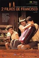 2 Filhos de Francisco (2 Filhos de Francisco - A História de Zezé Di Camargo & Luciano)