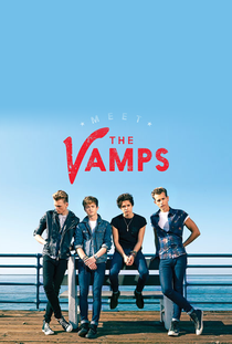 Meet The Vamps: Story of The Vamps - Poster / Capa / Cartaz - Oficial 2