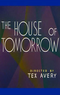 The House of Tomorrow (The House of Tomorrow)