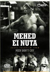 Mehed ei Nuta - Poster / Capa / Cartaz - Oficial 1