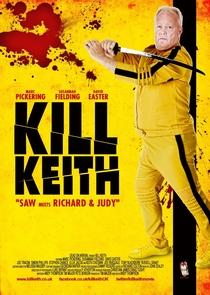 Kill Keith - Poster / Capa / Cartaz - Oficial 1