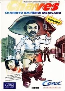Charrito - Um Herói Mexicano - Poster / Capa / Cartaz - Oficial 2