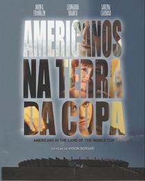 Americanos Na Terra Da Copa - Poster / Capa / Cartaz - Oficial 1