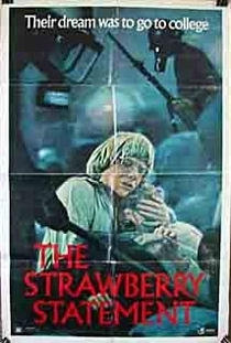 The Strawberry Statement - Poster / Capa / Cartaz - Oficial 1