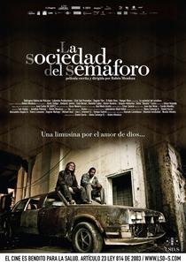 A Sociedade Do Semáforo - Poster / Capa / Cartaz - Oficial 1