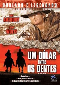Um Dólar entre os Dentes - Poster / Capa / Cartaz - Oficial 1