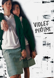 Perfume de violetas - Poster / Capa / Cartaz - Oficial 1