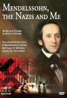 Mendelssohn, the Nazis and Me (Mendelssohn, the Nazis and Me)