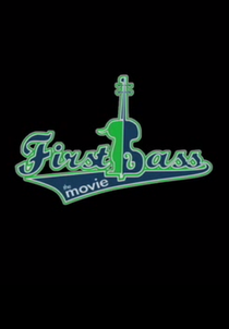 First Bass - Poster / Capa / Cartaz - Oficial 1