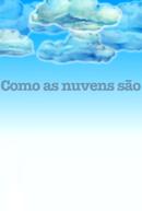 Como as Nuvens São (Como as Nuvens São)