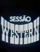 Sessão Western (Sessão Western)