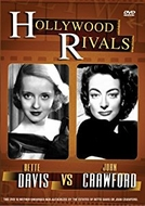 Hollywood Rivals: Joan Crawford vs. Bette Davis (Hollywood Rivals: Joan Crawford vs. Bette Davis)