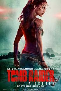 Tomb Raider: A Origem - Poster / Capa / Cartaz - Oficial 3