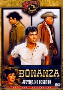 Bonanza - Justiça no Deserto - Poster / Capa / Cartaz - Oficial 1