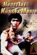 Bruce Lee and Kung Fu Mania (Bruce Lee and Kung Fu Mania)