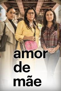 Amor de Mãe - Poster / Capa / Cartaz - Oficial 3