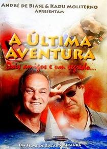 A Última Aventura - Poster / Capa / Cartaz - Oficial 1