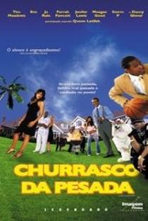 Churrasco da Pesada - Poster / Capa / Cartaz - Oficial 1