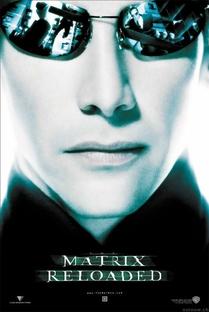 Matrix Reloaded - Poster / Capa / Cartaz - Oficial 4