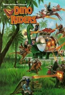 Dino Riders - A Aventura Continua... - Poster / Capa / Cartaz - Oficial 2