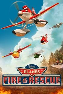 Aviões 2: Heróis do Fogo ao Resgate - Poster / Capa / Cartaz - Oficial 4