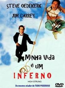 Minha Vida é um Inferno - Poster / Capa / Cartaz - Oficial 2