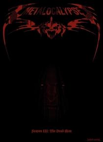 Metalocalypse (3ª Temporada) - Poster / Capa / Cartaz - Oficial 1