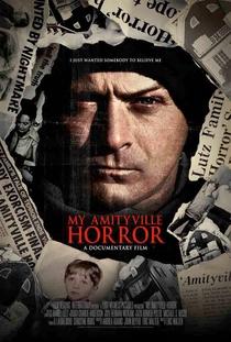 My Amityville Horror - Poster / Capa / Cartaz - Oficial 1