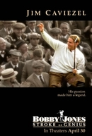 Bobby Jones: A Lenda do Golf (Bobby Jones: Stroke of Genius)