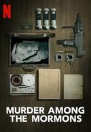 O Falsificador Mórmon (Murder Among the Mormons)