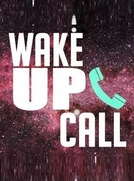 Wake Up Call - Obsolescência Programada (Wake Up Call)