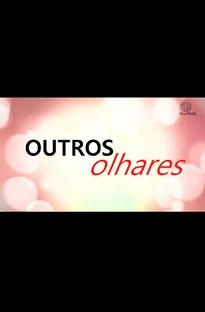 Outros Olhares - Poster / Capa / Cartaz - Oficial 1