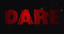 Dare - Poster / Capa / Cartaz - Oficial 1