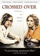 Uma Amizade Incomum (Crossed Over)