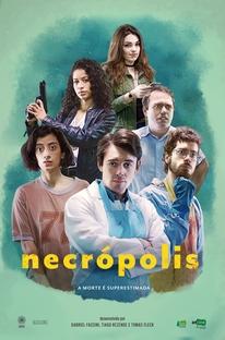 Necrópolis (1ª Temporada) - Poster / Capa / Cartaz - Oficial 1
