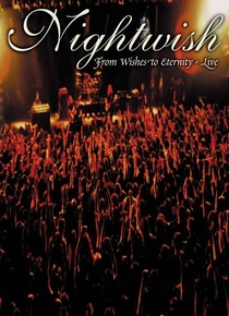 Nightwish - From Wishes to Eternity (live) - Poster / Capa / Cartaz - Oficial 1