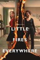 Little Fires Everywhere (Little Fires Everywhere)