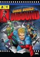 Starz Inside: Comic Books Unbound (Starz Inside: Comic Books Unbound)